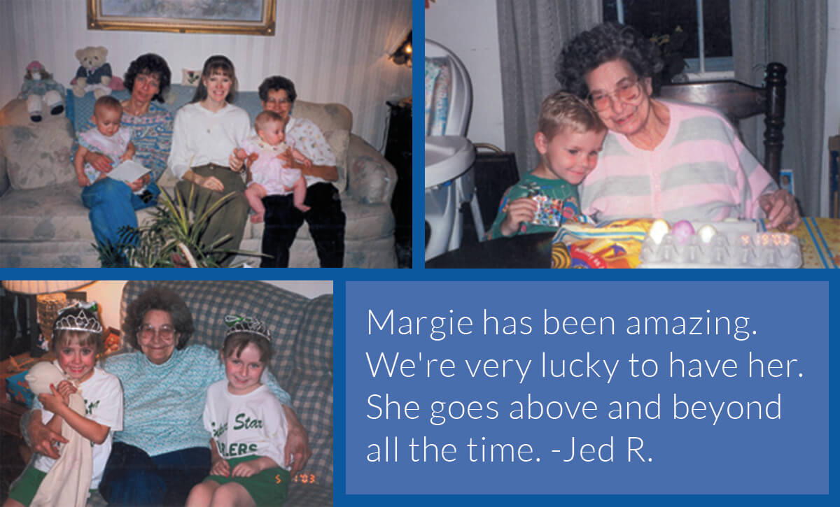 Margie has been amazing. We're very lucky to have her. She goes above and beyond all of the time. - Jed R.